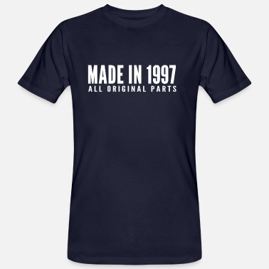 Made In 1997 Made in 1997 All Original Parts Gift Shirt - Men's Organic T-Shirt