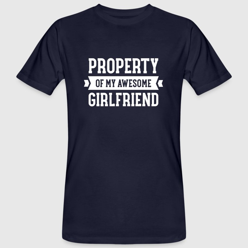 Property Of My Awesome Girlfriend - Camiseta ecológica hombre