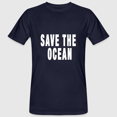 Rettet Save the Ocean - Männer Bio-T-Shirt