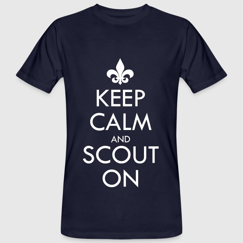 Keep Calm And Scout On - Camiseta ecológica hombre