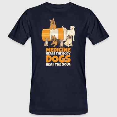 Dogs Medicine Heals The Body Dogs Heal The Soul Dog - Mannen Bio-T-shirt