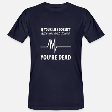 Down Nurse: If your life doesn't have ups - Men's Organic T-Shirt