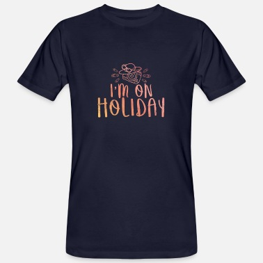 Tourist Tourist gift holiday saying party holidays summer - Men's Organic T-Shirt