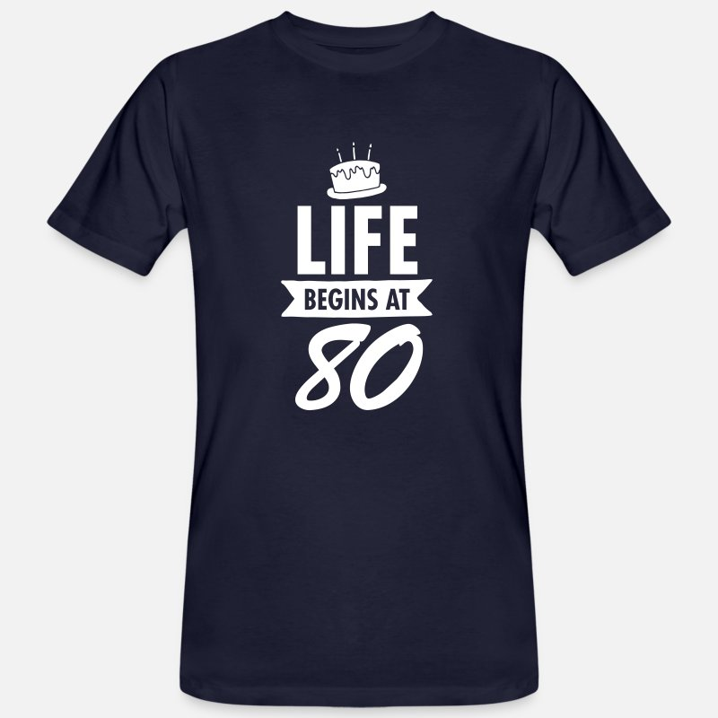 Age T-Shirts - Life Begins At 80 - Men's Organic T-Shirt navy
