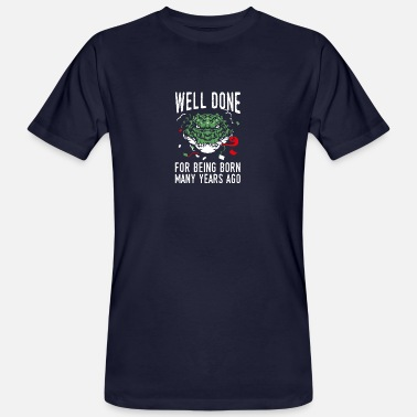 Cool Crocodile Design Quote Well Done For Being Bo - Men's Organic T-Shirt