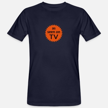 Provokation As Seen On TV - Männer Bio T-Shirt