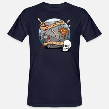 Guess I'll Die - DND D & D Dungeons and Dragons - Men's Organic T-Shirt
