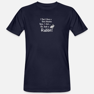 Attention Funny Rabbit Short Attention Span - Men's Organic T-Shirt
