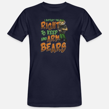 Right I Support The Right To Arm Bears 2nd Amendment Pun - Men's Organic T-Shirt