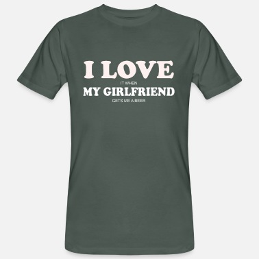 I Love My Girlfriend Men's Funny Boyfriend, I LOVE MY GIRLFRIEND - Männer Bio-T-Shirt