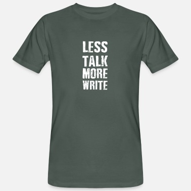 Limited less talk-more-write - Men's Organic T-Shirt