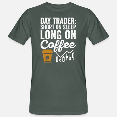 Agent Day Trader Short On Sleep Long On Coffee Humor - Økologisk T-shirt mænd