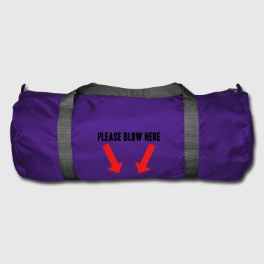 Blow Job Blow blow job gift idea bachelor party - Duffel Bag