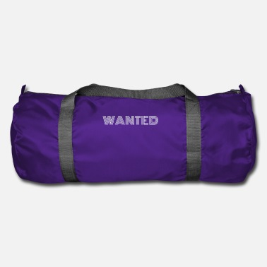 Wanted Wanted, wanted, asked, wanted - Duffle Bag