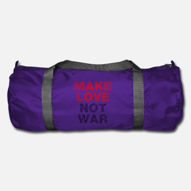 Make Love Not War Make Love Not War - Borsa sportiva