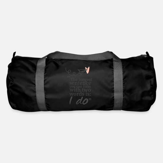 Bride Bags & Backpacks - Wedding / Marriage: The longest sentence you can - Duffle Bag black
