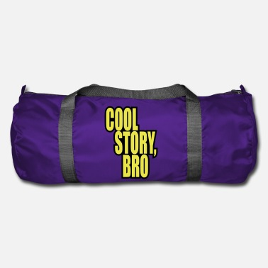 Cool Story Good story / Cool story bro - Duffle Bag