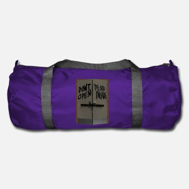 Open Don't open dead inside - Sac de sport