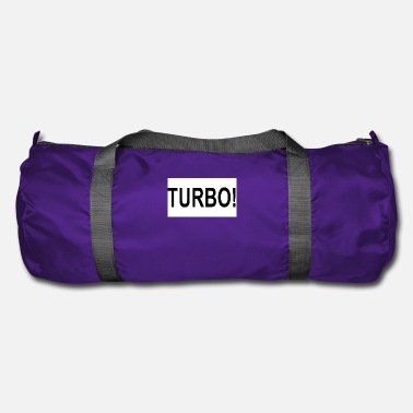 Turbo Turbo! - Sac de sport