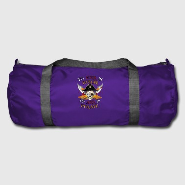 To Err is HumanTo Arr is Pirate. Calavera Pirata - Bolsa de deporte