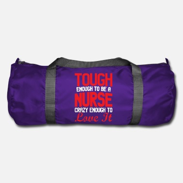 Healing Tough enough to be a nurse - Duffle Bag