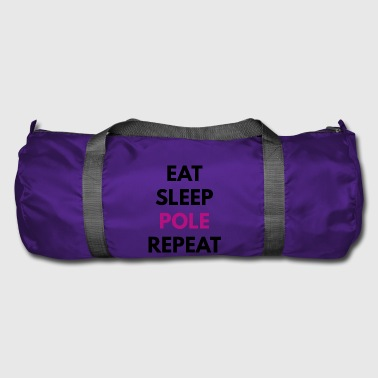 Eat - Sleep - Pole - Repeat, black - Duffel Bag