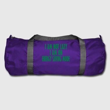 i am not lazy - Duffel Bag