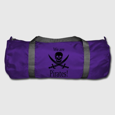 we are pirates / Piraten - Bolsa de deporte