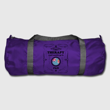 DON T NEED THERAPY GO FIJI - Duffel Bag