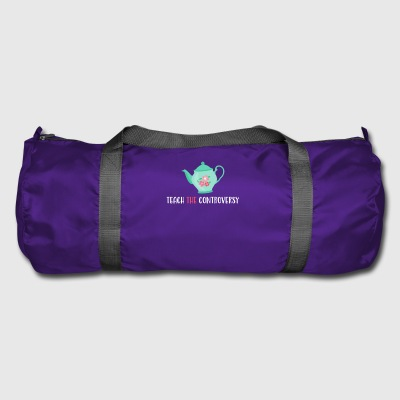 Teepot Teach The Controversy Evolution Atheism - Duffel Bag
