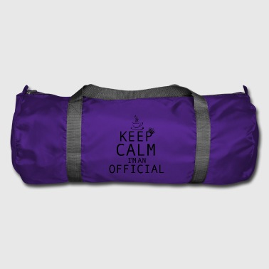 OFFICIALS | Keep Calm I'm Official - Duffel Bag