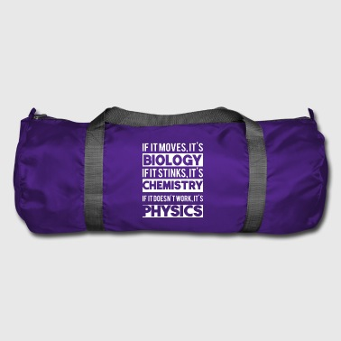 Biology Chemistry Physics Science Gift - Duffel Bag