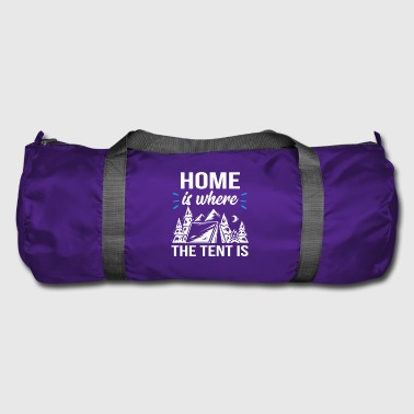 Home is where the tent is - Sporttasche