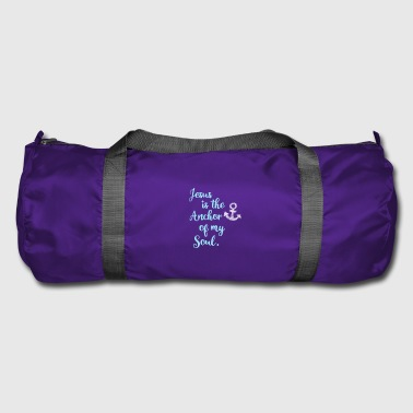 anchor jesus bible pray saying - Duffel Bag