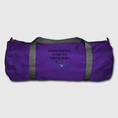 Good Things Come Those Who Hustle Animal Fashion - Duffel Bag