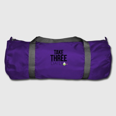 Take three daily - Duffel Bag