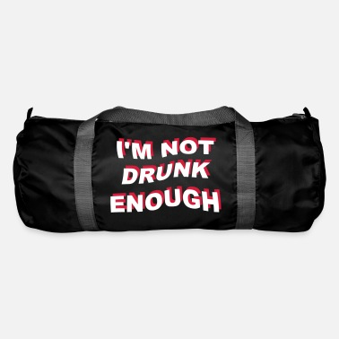 College i'm not drunk enough 2 - Sportstaske