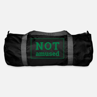 Amusing Not Amused - Duffle Bag
