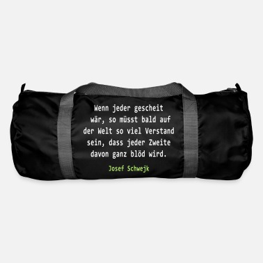 Josef Josef Svejk - If everyone would clever - Duffle Bag