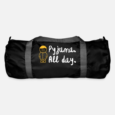 Since Underwear Throughout The Day In Your Pajamas! - Duffle Bag