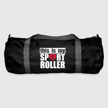 this is my sport roller - Sac de sport