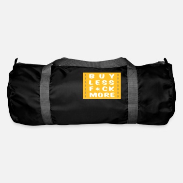 Loving Comment Day buy less fuck more 2 - Duffle Bag