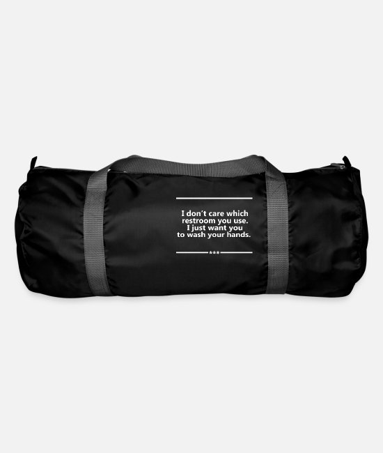 Funny Bags & Backpacks - I Don't Care Which Restroom You Use. - Duffle Bag black