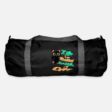 Life is nicer with cats - Duffle Bag