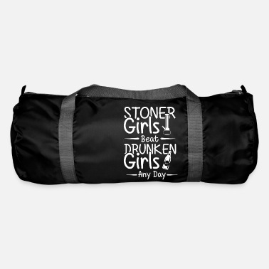 Stoner Stoner grils beat druken girls any day - Duffle Bag