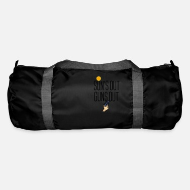 Coming Out Sun is out Guns comes out - Duffle Bag