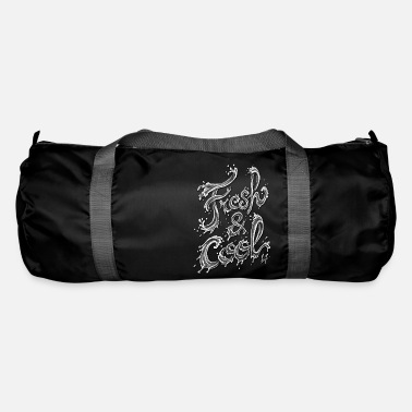 Cool Sayings Fresh & Cool - Duffle Bag