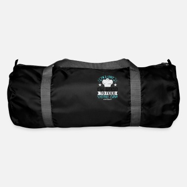 Motivational I'm chef, I'm here to feed your ass not kiss it - Duffle Bag