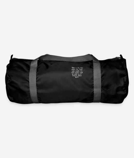 Saviour Bags & Backpacks - Psalms 118:24 KJV (White Font) - Duffle Bag black
