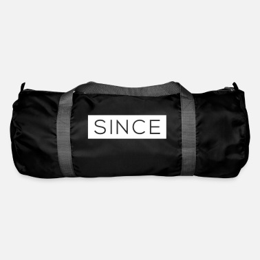 Since Since - Since Your Text - Duffle Bag